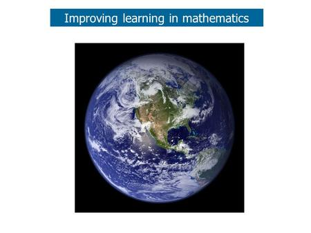 Improving learning in mathematics. Perception, taste & priorities Pearls before breakfast.