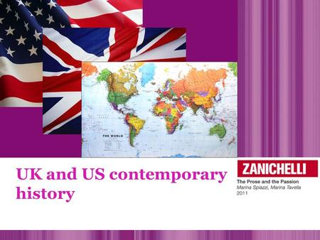 UK and US contemporary history. politics economy art & music HISTORY society.