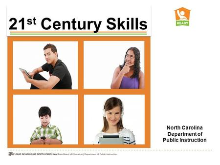 Webinar Protocol 21 st Century Skills North Carolina Department of Public Instruction.