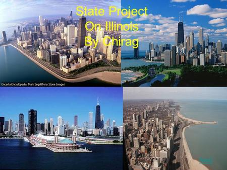 State Project On Illinois By Chirag Next. cool facts Famous /Important people facts history buildings Sources weather State Symbols Front page.
