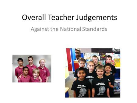 Overall Teacher Judgements