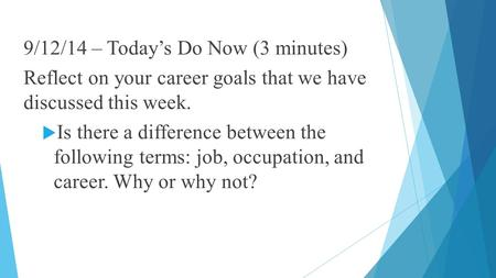 9/12/14 – Today's Do Now (3 minutes)