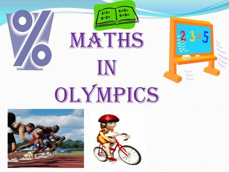 MATHS IN Olympics.