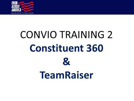 CONVIO TRAINING 2 Constituent 360 & TeamRaiser. Agenda 1)CRM vs. eCRM 2)What we Migrated and what we didn't 3)Roles – 2 Logins 4)Duplicate cleanup 5)Security.