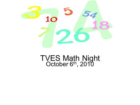 TVES Math Night October 6th, 2010.