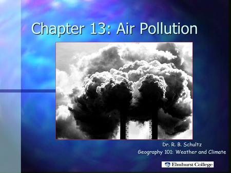 Chapter 13: Air Pollution