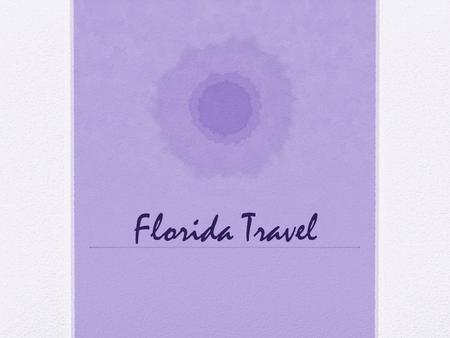 Florida Travel. How to Get There Air Florida is accessible through many international airports The busiest of the airports are Miami, Orlando, Tampa,