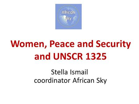 Women, Peace and Security and UNSCR 1325