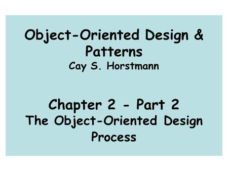 Object-Oriented Design & Patterns Cay S