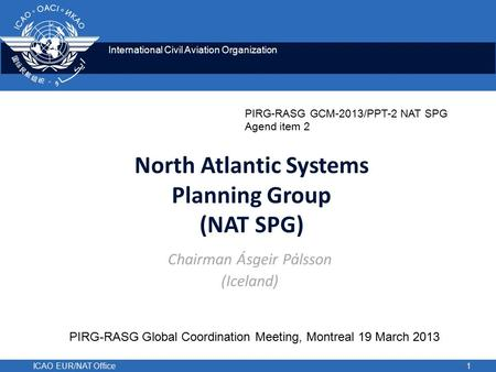 North Atlantic Systems Planning Group (NAT SPG)