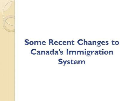 Bill C-31 Protecting Canada's Immigration System Act An Act to amend the Immigration and Refugee Protection Act, the Balanced Refugee Reform Act, the.