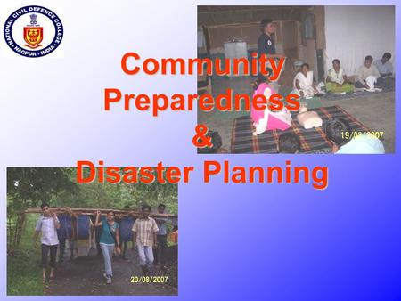 Community Preparedness & Disaster Planning. Why Disasters occur ?