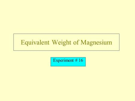 Equivalent Weight of Magnesium