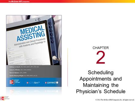 Scheduling Appointments and Maintaining the Physician's Schedule