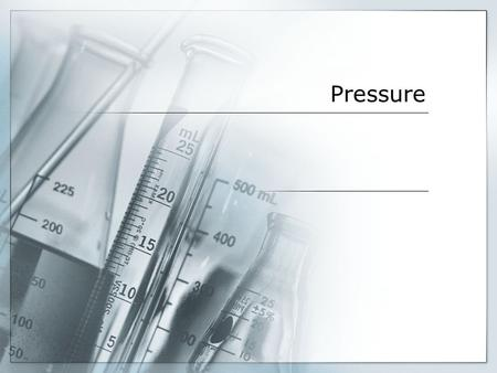 Pressure. Remember, Gas Volume Changes…  Suppose you have a one liter bottle of air. How much air do you actually have?  A liter of air means little.
