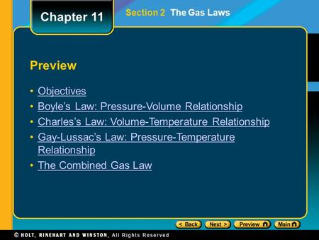 Preview Objectives Boyle's Law: Pressure-Volume Relationship Charles's Law: Volume-Temperature Relationship Gay-Lussac's Law: Pressure-Temperature RelationshipGay-Lussac's.