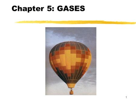 1 Chapter 5: GASES. 2  In this chapter we will:  Define units of pressure and volume  Explore the properties of gases  Relate how the pressure, volume,