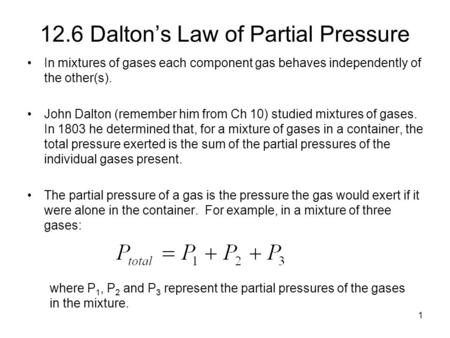 12.6 Dalton's Law of Partial Pressure