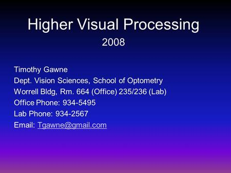 Higher Visual Processing