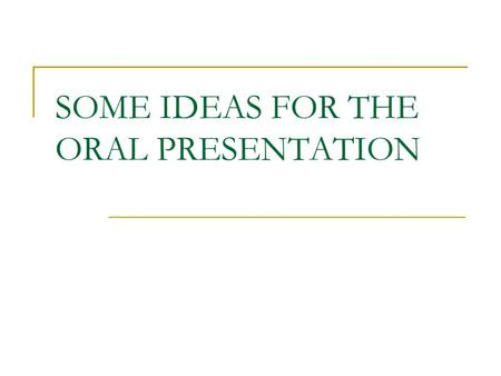 SOME IDEAS FOR THE ORAL PRESENTATION. THE PLAN 1-THE CONTEXT 2-REFERENCES TO THE LEGAL FRAMEWORK 3-THE MAIN AIMS OF YOUR SYLLABUS (OBJECTIVES) 4-KEY COMPETENCES.