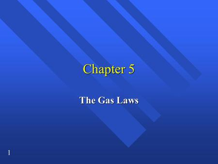 1 Chapter 5 The Gas Laws. 2 Pressure n Force per unit area. n Gas molecules fill container. –Molecules move around and hit sides. –Collisions are the.