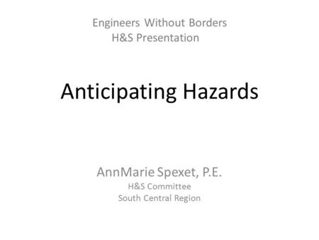 Engineers Without Borders H&S Presentation