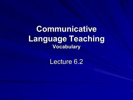 Communicative Language Teaching Vocabulary