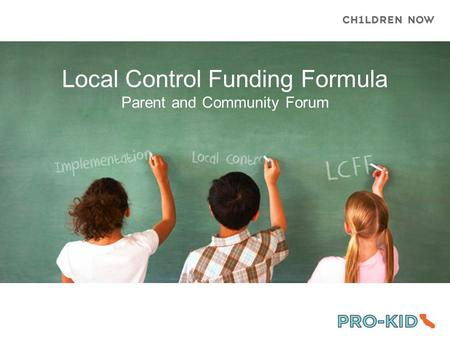 Local Control Funding Formula Parent and Community Forum.