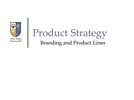 Branding and Product Lines