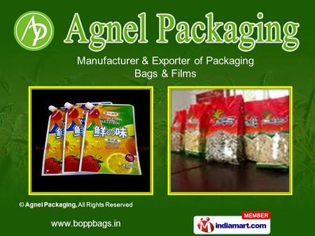 © Agnel Packaging, All Rights Reserved www.boppbags.in Manufacturer & Exporter of Packaging Bags & Films.