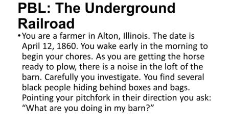 PBL: The Underground Railroad