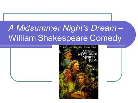 A Midsummer Night's Dream – William Shakespeare Comedy