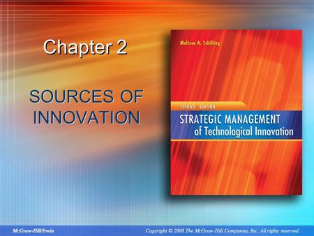 Chapter 2 SOURCES OF INNOVATION.
