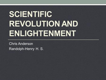 The Enlightenment. The Restoration Monarchy & Anglican ...