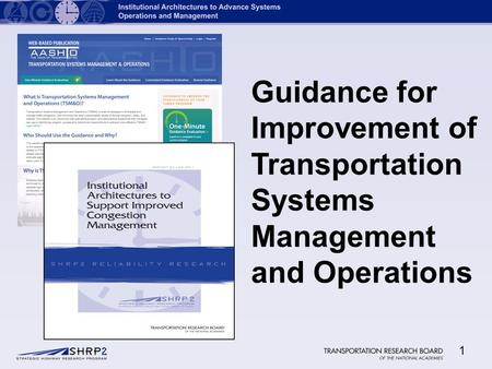 1 Guidance for Improvement of Transportation Systems Management and Operations.