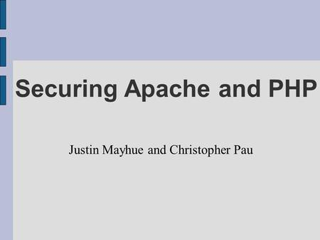 Securing Apache and PHP