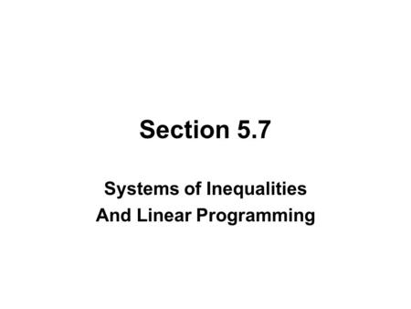 Systems of Inequalities And Linear Programming