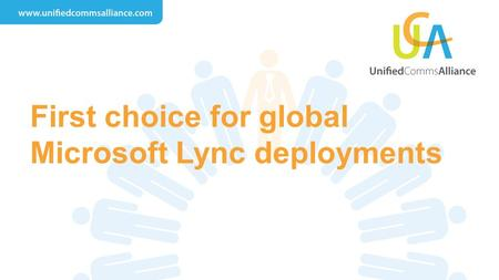First choice for global Microsoft Lync deployments.
