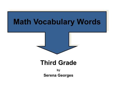 Third Grade by Serena Georges Math Vocabulary Words.