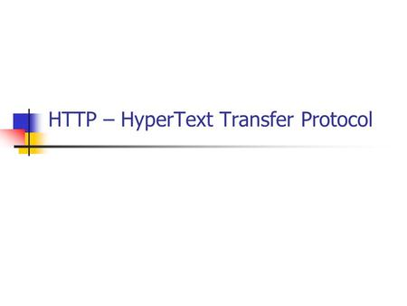 HTTP – HyperText Transfer Protocol. HTML forms html forms are usefull for getting different kinds of user input and sending this input to the web server.
