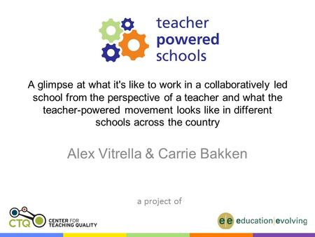 A glimpse at what it's like to work in a collaboratively led school from the perspective of a teacher and what the teacher-powered movement looks like.