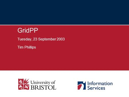 GridPP Tuesday, 23 September 2003 Tim Phillips. 2 Bristol e-Science Vision National scene Bristol e-Science Centre Issues & Challenges.