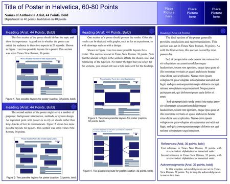 Acknowledgments (Arial, 36 points, bold) In this template, acknowledgments are set in Times New Roman, 32 points. Try to keep the acknowledgments to one.