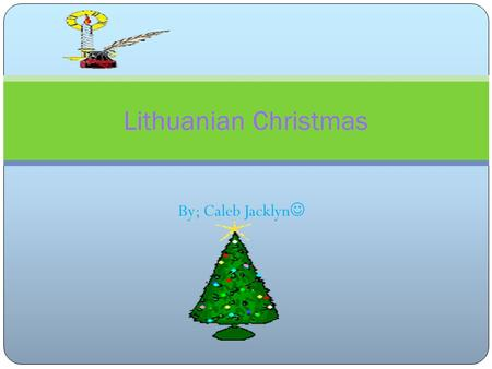By; Caleb Jacklyn Lithuanian Christmas. Map, population and flag Map of Lithuania Population and flag Lithuania Is home the gates of dawn The population.