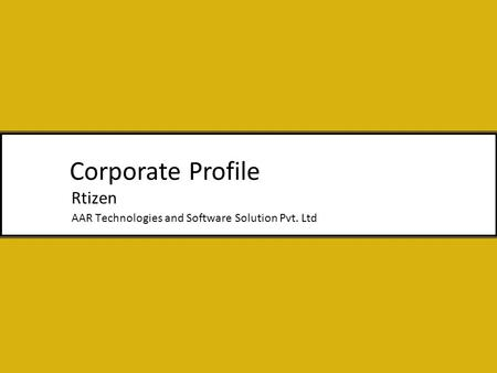 Rtizen AAR Technologies and Software Solution Pvt. Ltd Corporate Profile.
