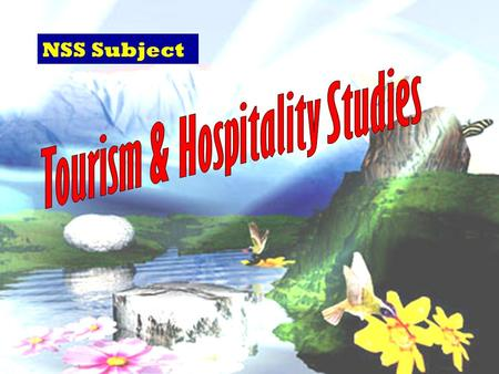 NSS Subject. A new subject in NSS 4 pillar industries 1.Tourism 2.Financial Services 3.Trading and logistics 4.Professional services.