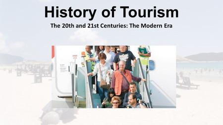 The 20th and 21st Centuries: The Modern Era
