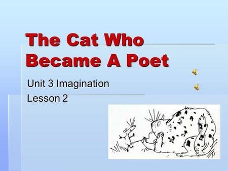 The Cat Who Became A Poet