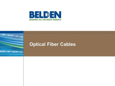 "Optical Fiber Cables. The first optical link 1880: Alexander Graham Bell developed his ""Photo phone"""