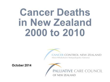 Cancer Deaths in New Zealand 2000 to 2010 October 2014.